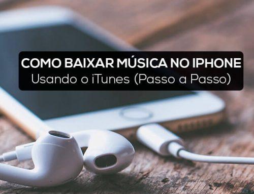 Como Baixar Música no iPhone Usando o iTunes