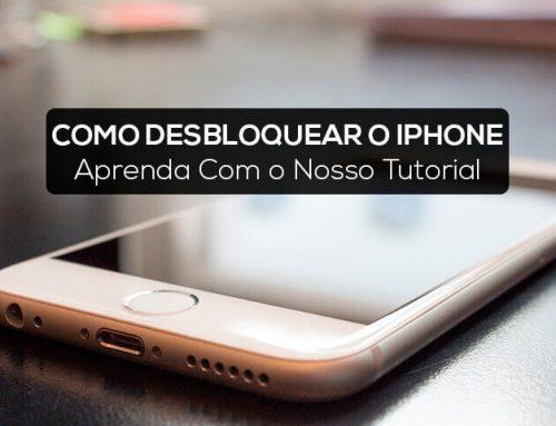 Como Desbloquear iPhone | Aprenda Com o Nosso Tutorial