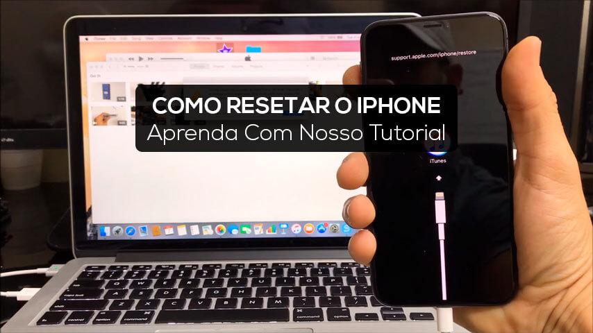 Como Resetar iPhone